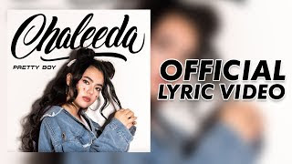 Lyrics Chaleeda - Pretty Boy