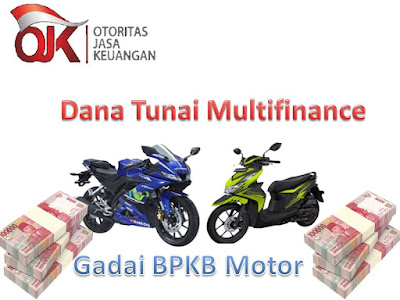 Dana Tunai Jaminan BPKB Motor, Pinjaman Dana Tunai Jaminan BPKB Motor