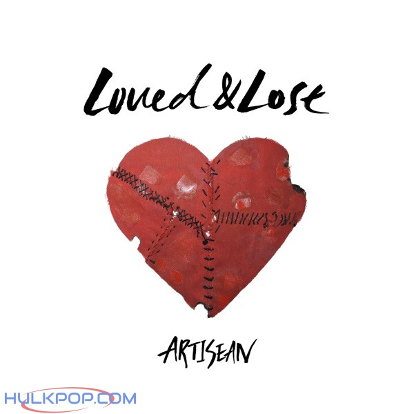 ARTISEAN – Loved & Lost – EP