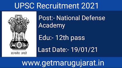UPSC Recruitment 2021 Apply National Defence Academy & Naval Academy Examination