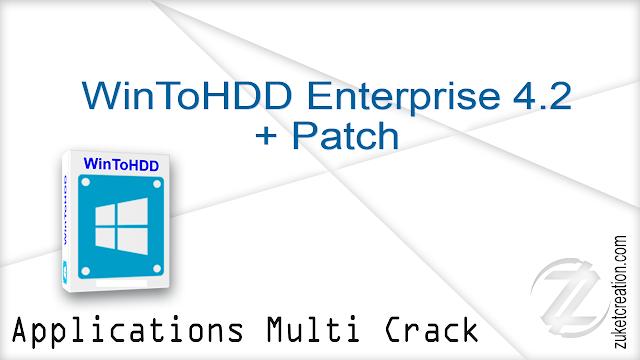 WinToHDD Enterprise 4.2 + Patch