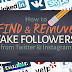 How to remove fake Twitter and Instagram Followers using 3 popular tools