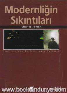 Charles Taylor - Modernliğin Sıkıntıları