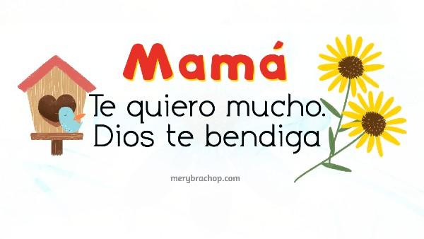 imagen cristiana para mama  te quiero Dios te bendiga