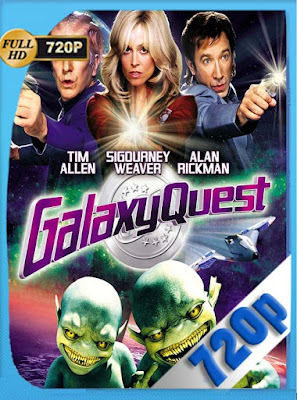 Héroes fuera de órbita Galaxy Quest (1999) HD [720p] Latino [GoogleDrive] rijoHD