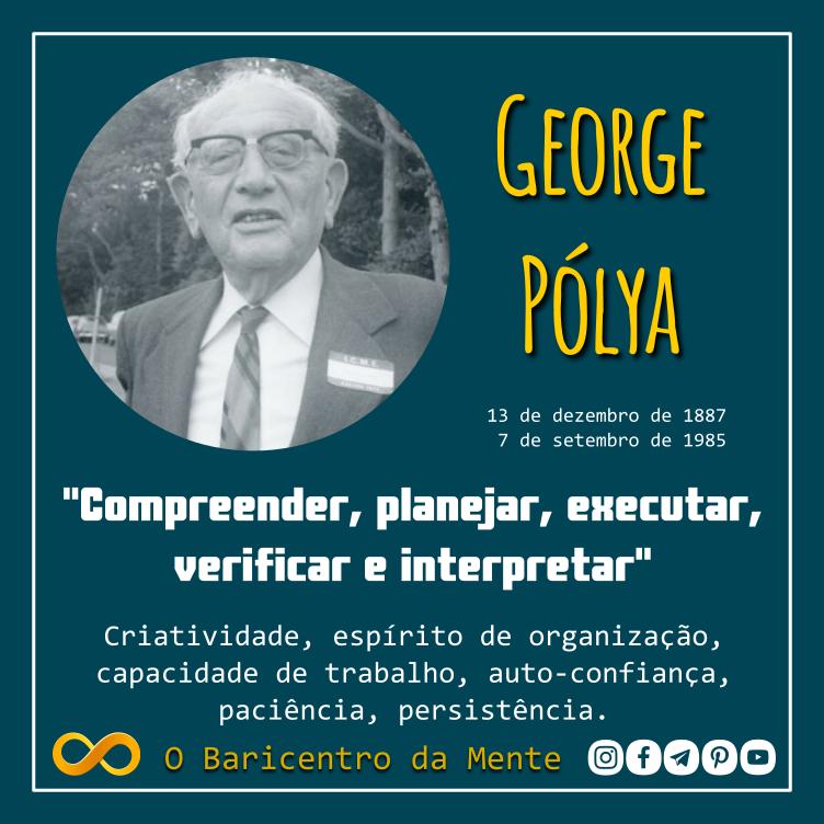 George Pólya - Como resolver um problema