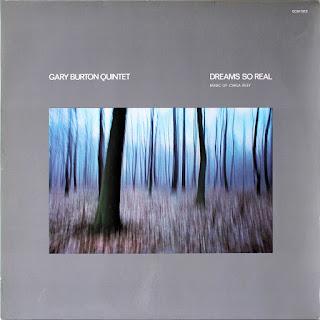 Gary Burton, Dreams So Real: Music of Carla Bley