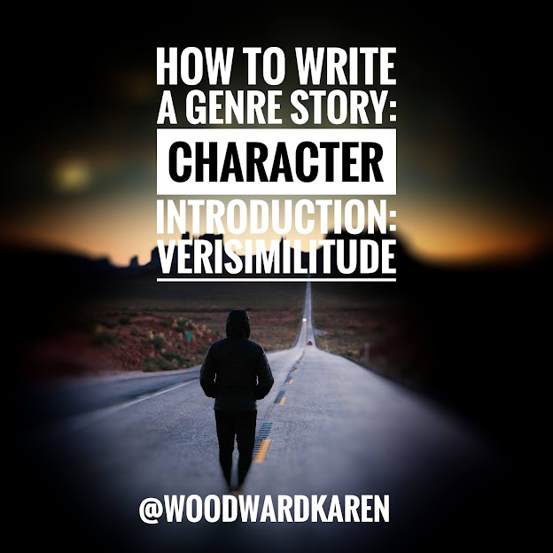 How to Write a Genre Story: Character Introduction: Verisimilitude