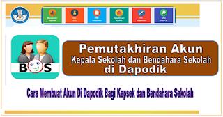 Pemutakhiran Akun Kepsek dan Bendahara Sekolah di Dapodik untuk Persiapan Sistem Elektronik BOS