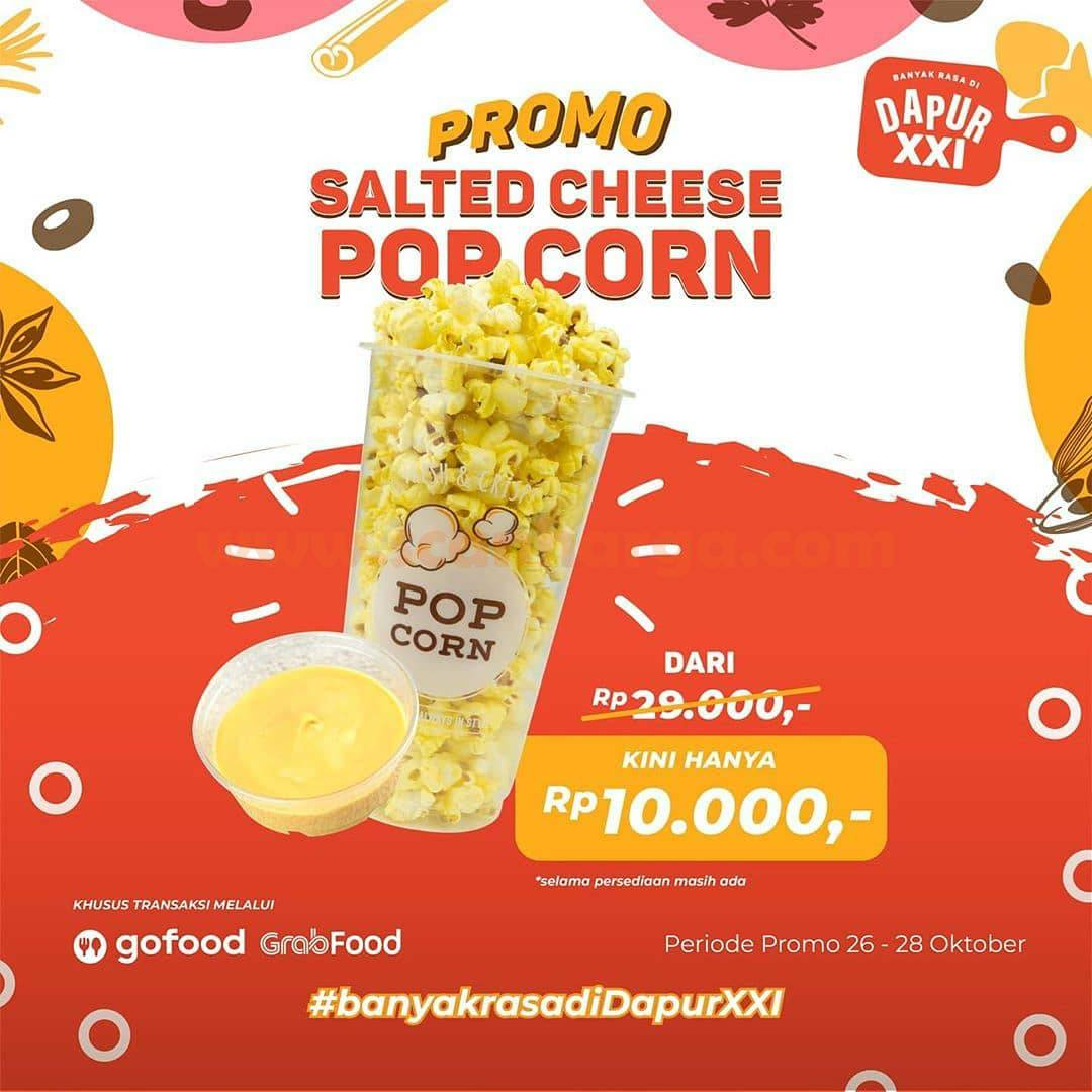 Dapur XXI Cafe Promo Salted Cheese Pop Corn Kini hanya Rp 10.000,-