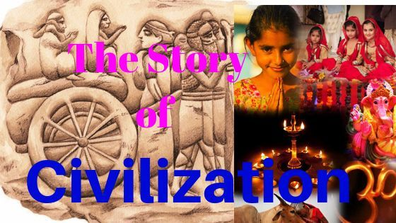 The story of civilisation || through the ages a new story of civilization