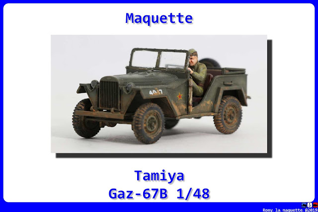 Russian field car Gaz-67B de Tamiya au 1/48.