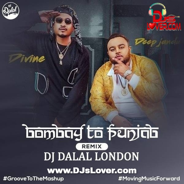 Bombay To Punjab Club Remix DJ Dalal London