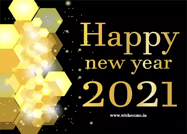2021 happy new year, happy new year greetings 2021, prosperous new year, happy new year to you too, happy new year in hindi, wishing you a happy new year 2021, happy 2021 new year greetings, happy new year 2021 in hindi language, happy new year to you, happy new year to all, happy new year my love 2021, happy new year to you and your family, happy new year family and friends 2021, blessed new year, happy new year 2021 my love, good morning happy new year 2021, happy and prosperous new year