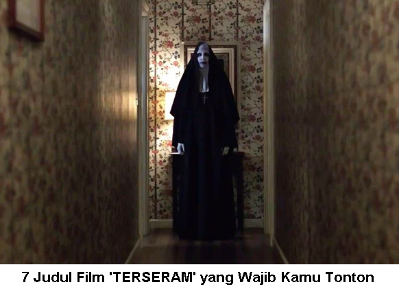 MENGERIKAN! Inilah 7 Film Horor Terseram Sepanjang Masa