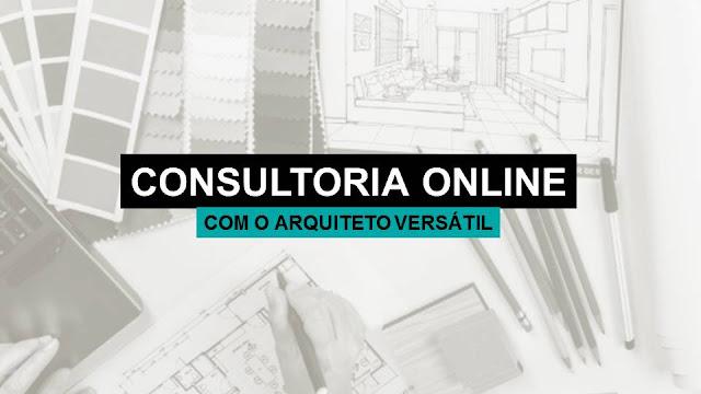 Consultoria Online com o Arquiteto Versátil