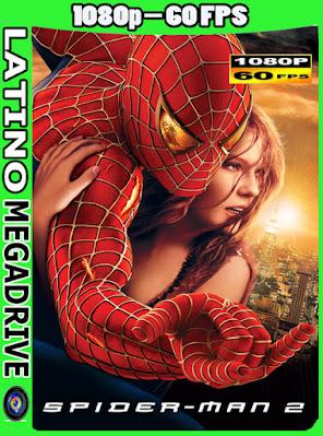 El Hombre Araña 2 (2004) [Latino] [HD] [1080p-60FPS] [GoogleDrive] AioriaHD