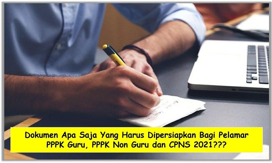 dokumen cpns pppk guru dan pppk non guru tahun 2021
