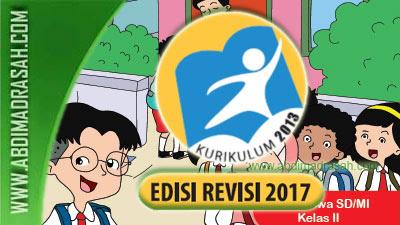 Buku Kurikulum 2013 Kelas 2 SD/MI Semester 1 Edisi Revisi Tahun 2017