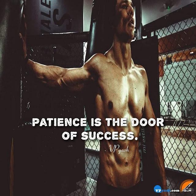 Patience- A key to success