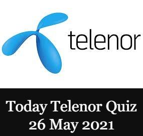 Telenor Quiz Answers 26 May