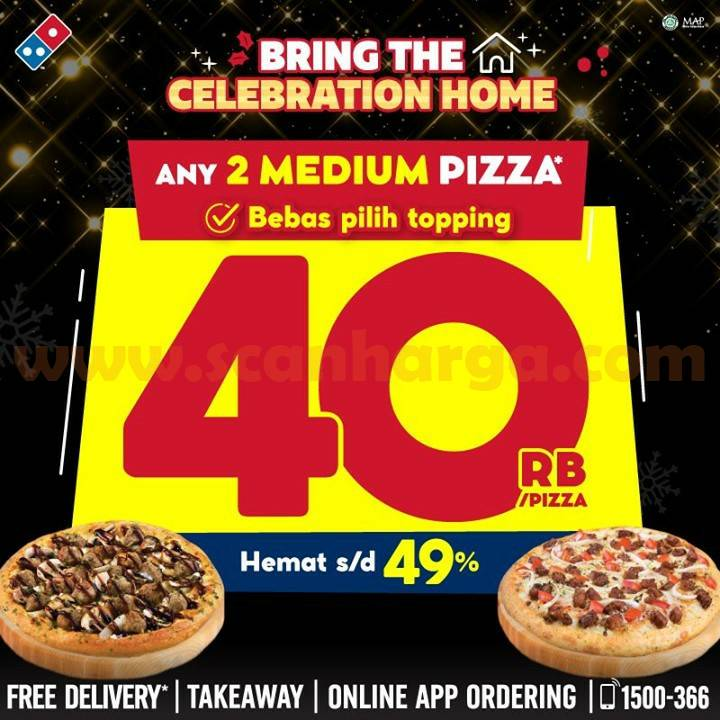 Dominos Pizza Promo BRING THE CELEBRATION HOME – 2 Medium HT CUMA 40rb