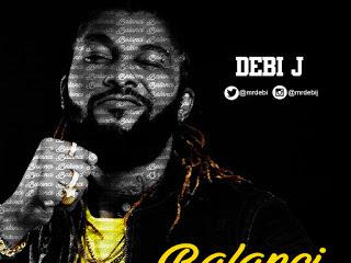 DOWNLOAD MP3: Debi J - BALANCI (Prod. Chimbalin)