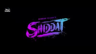 Shidaat Movie (2021) Cast, Release Date & How To Watch Online?