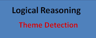 Theme Detection Quiz – Reasoning Questions and Answers  | Logical Reasoning | Theme Detection