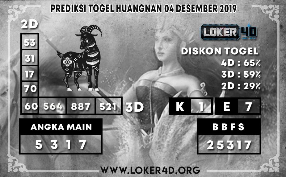 PREDIKSI TOGEL HUANGNAN LOKER4D 04 DESEMBER 2019