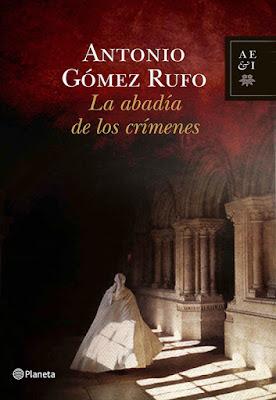 La abadía de los crímenes - Antonio Gómez Rufo (2011)