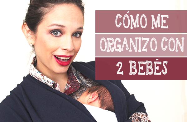 como organizar a dos bebes