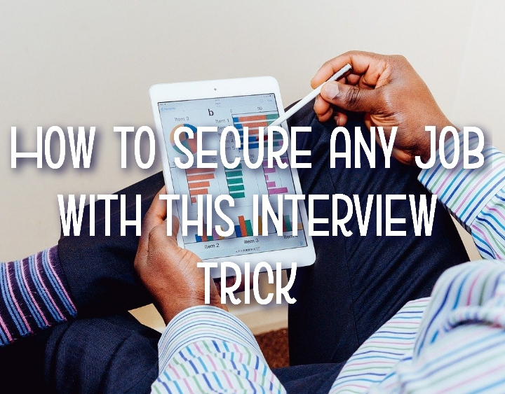 How to secure any job with this interview trick