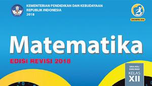 Materi Matematika Kelas 12 SMA/SMK Kurikulum 2013 Revisi 2018