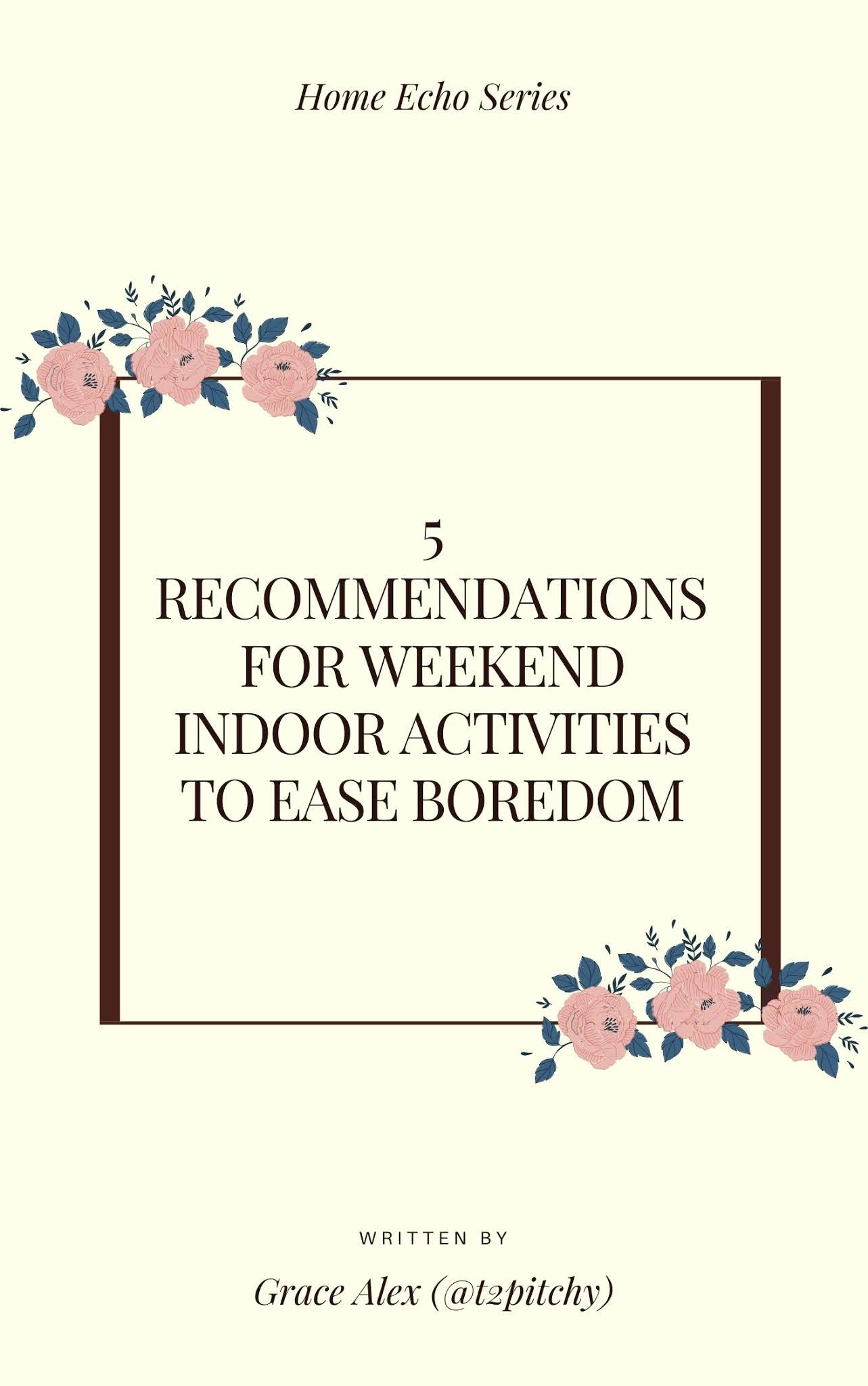 Weekend Indoor activities