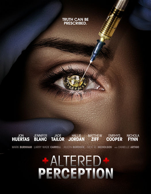 Altered Perception Opening in Theaters and on VOD and Digital on May 4, 2018