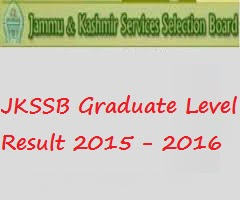 JKSSB Graduate Level Result 2015 - 2016