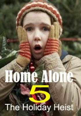 Home Alone 5: The Holiday Heist (2012)