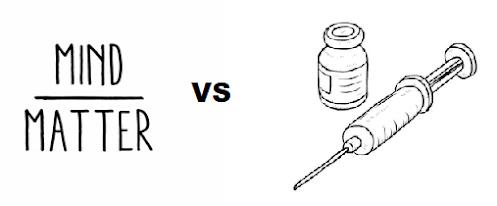 mind over matter vs vaccine