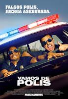 Vamos de Polis (Agentes del Desorden / Let's Be Cops) (2014)