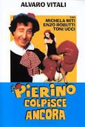 PIERINO COLPISCE ANCORA, straming, film comico