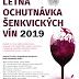 Letné ochutnávky šenkvických vinárov 2019