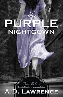 The Purple Nightgown by A.D. Lawrence