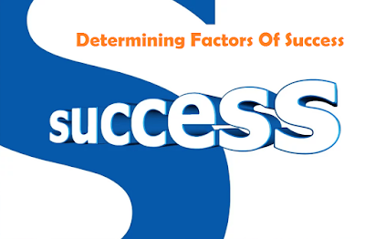 5 Determining Factors Of Success