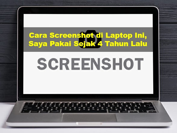 cara screenshot di laptop