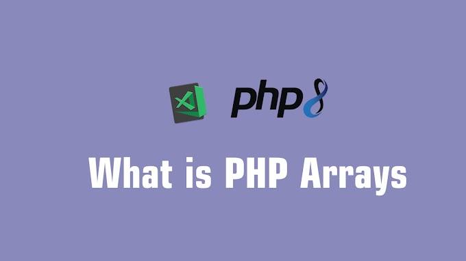 What is PHP Arrays ?