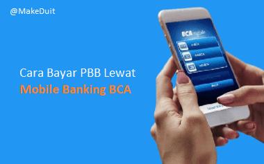 Cara Bayar PBB Lewat Mobile Banking BCA