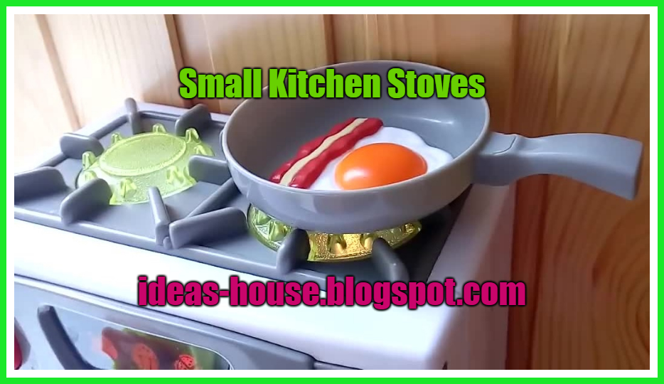 Small Kitchen Stoves - The Ideas House
