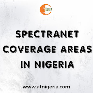 Spectranet Coverage Areas in Nigeria