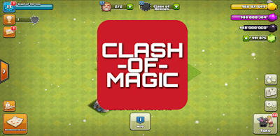 Clash Of Magic - COC Private Server Mod Apk (Unlimited Gems/Gold/Elixir)